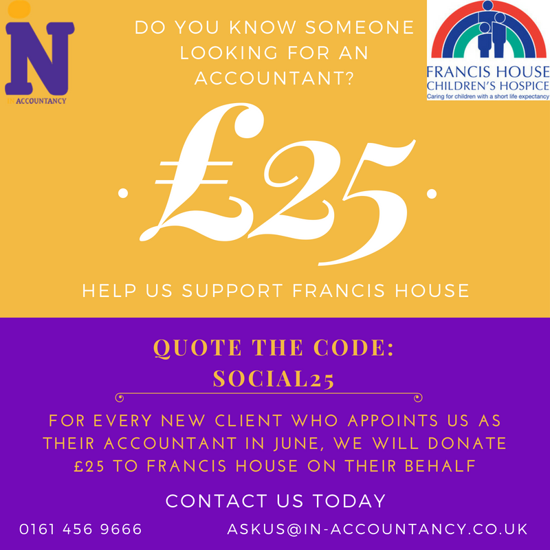 New Client Promotion Francis House to Receive a £25 Donation in your Name!