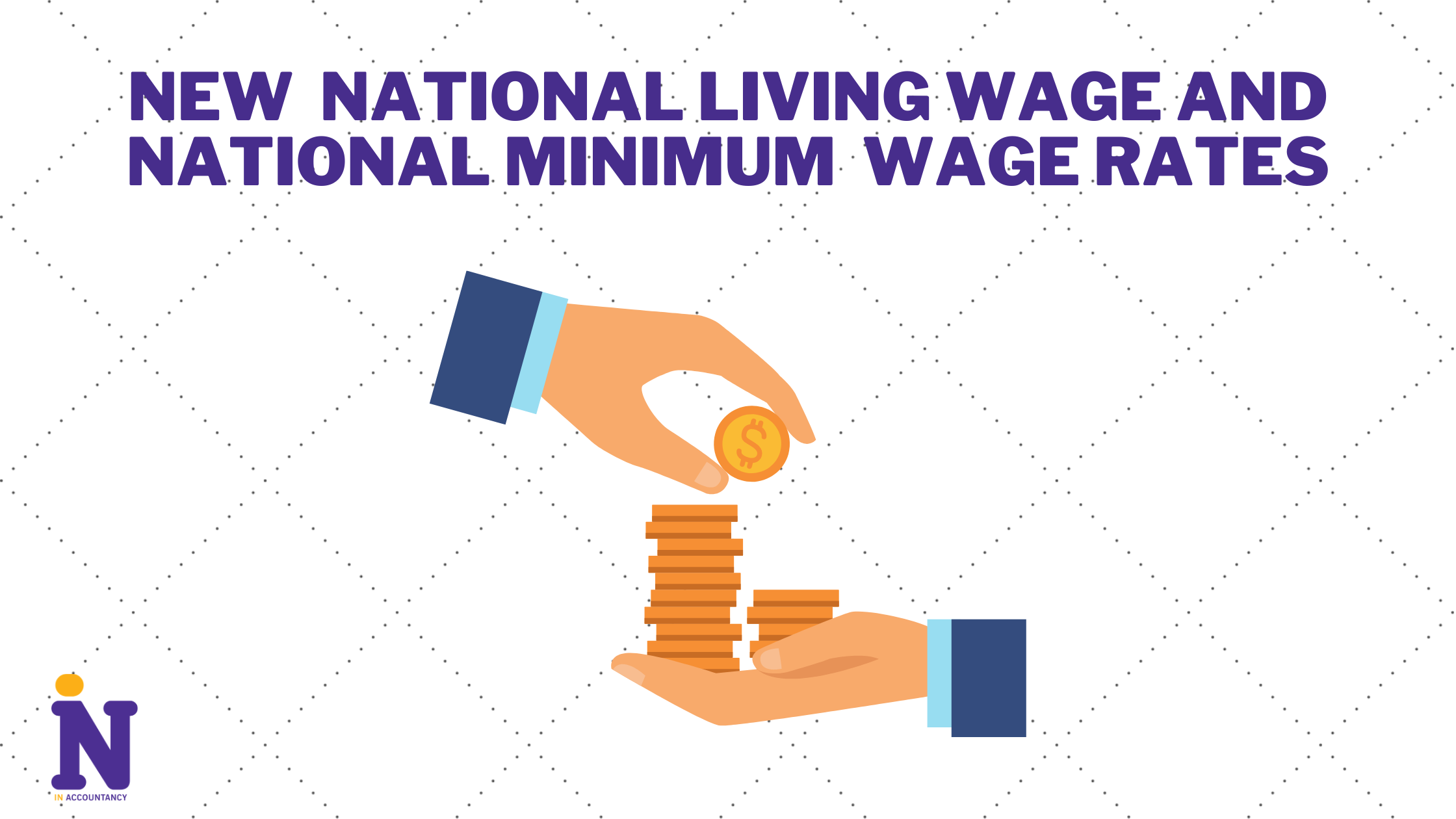 New National Living Wage and National Minimum Wage Rates