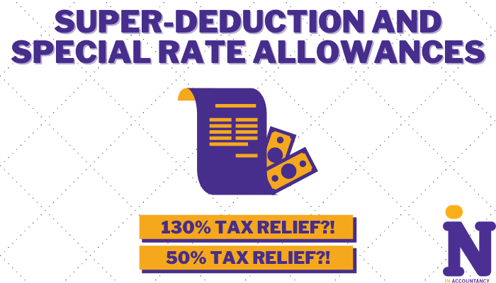 Super-Deduction and Special Rate Allowances
