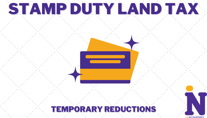 Stamp Duty Land Tax (SDLT) – Temporary Reductions